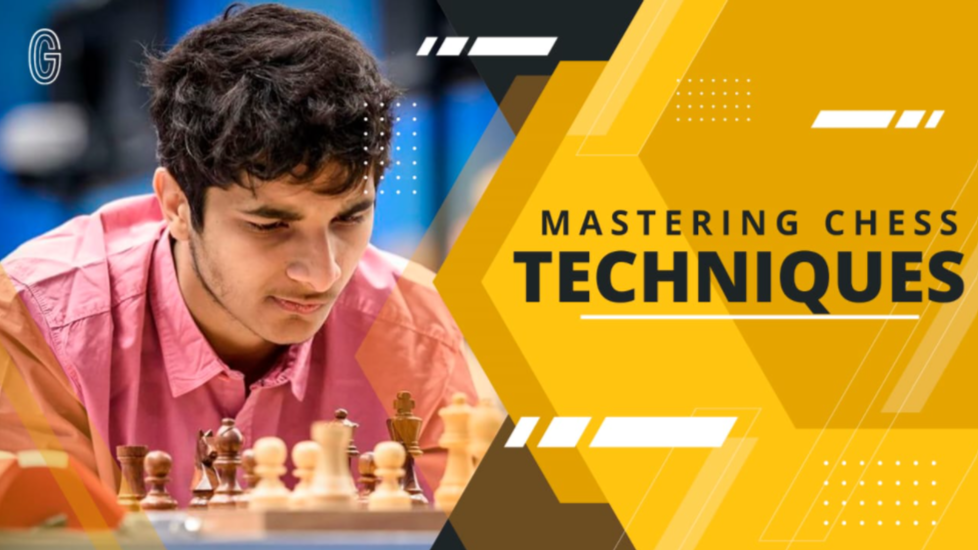 Mastering the Techniques in Chess